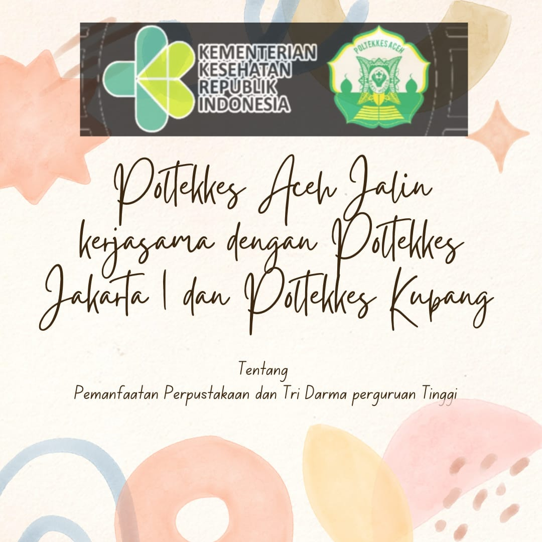 Poltekkes Aceh Jalin Kerjasama dengan Poltekkes Jakarta 1 dan Poltekkes Kupang